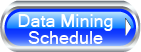 Data Mining Schedule Button