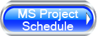 MS Project Schedule Button