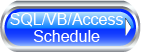 SQL/VBA/Access Schedule Button