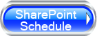 SharePoint Schedule Button