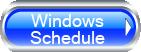 Windows Schedule Button
